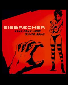 EISBRECHER 'Kann denn Liebe Sünde sein?' Maxi-CD